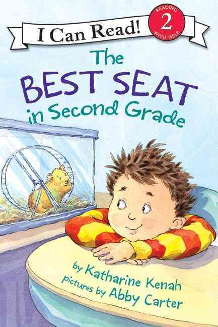 The Best Seat in Second Grade By Kenah, Katharine/ Carter, Abby (ILT)