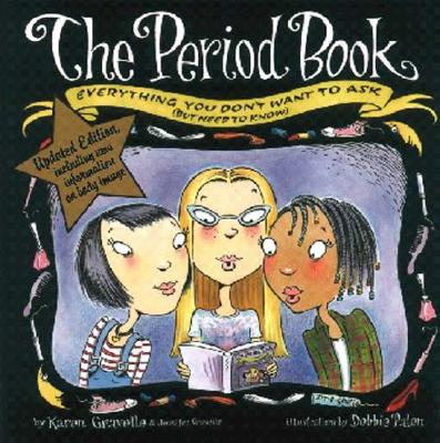 The Period Book By Gravelle, Karen/ Gravelle, Jennifer/ Palen, Debbie (ILT)